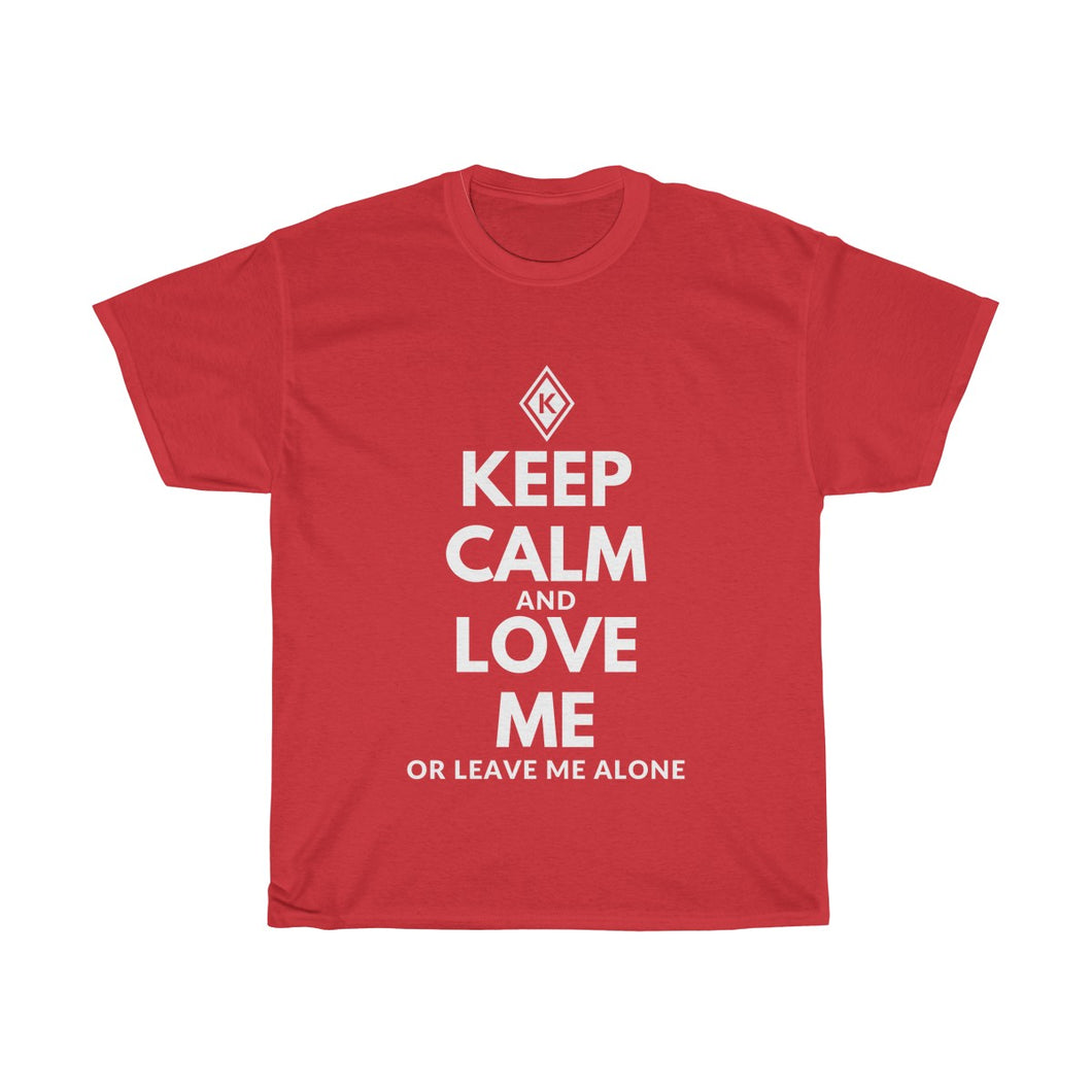 KEEP CALM and LOVE ME Red Unisex Heavy Cotton Tee