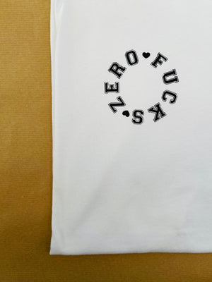 ZERO FUCKS SUBTLE SLOGAN TEE