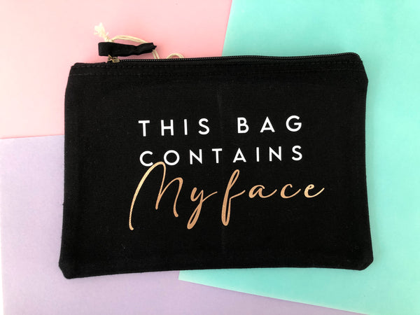 'CONTAINS MY FACE' MAKE UP POUCH
