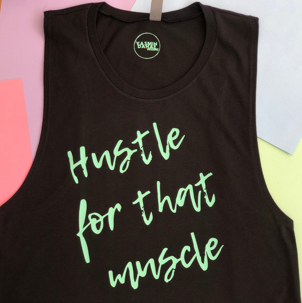 HUSTLE FOR THE MUSCLE MUSCLE TANK