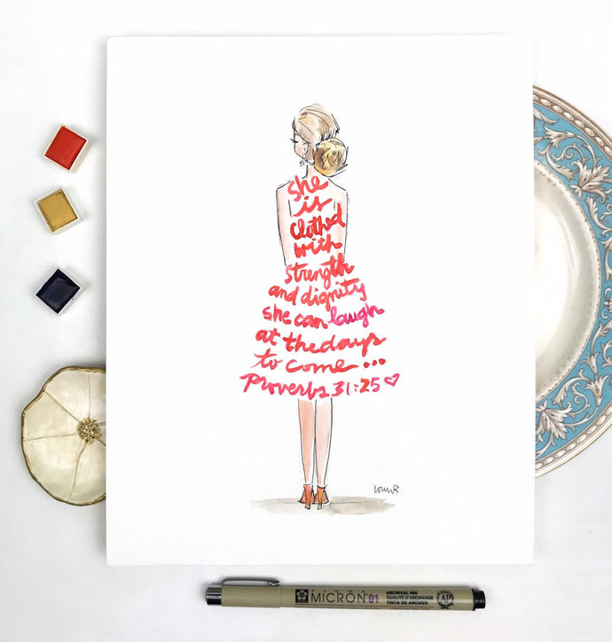 Proverbs 31 Quote, She is clothed with strength and dignity, Scripture illustration, Inspiring lifestyle illustration, 8x10 print