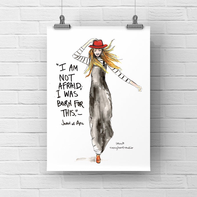 Gallery Wall Fashion Illustration, Inspirational GIRL Gift, Born for this Joan of Arc quote, 8x10 print