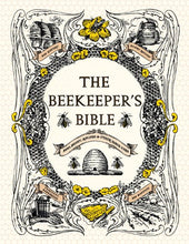 Load image into Gallery viewer, The Beekeeper's Bible: Bees, Honey, Recipes & Other Home Uses - DewBarBeekeeping