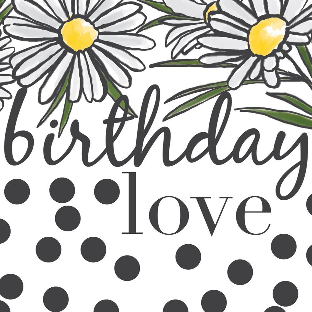 Daisy Birthday Love Card