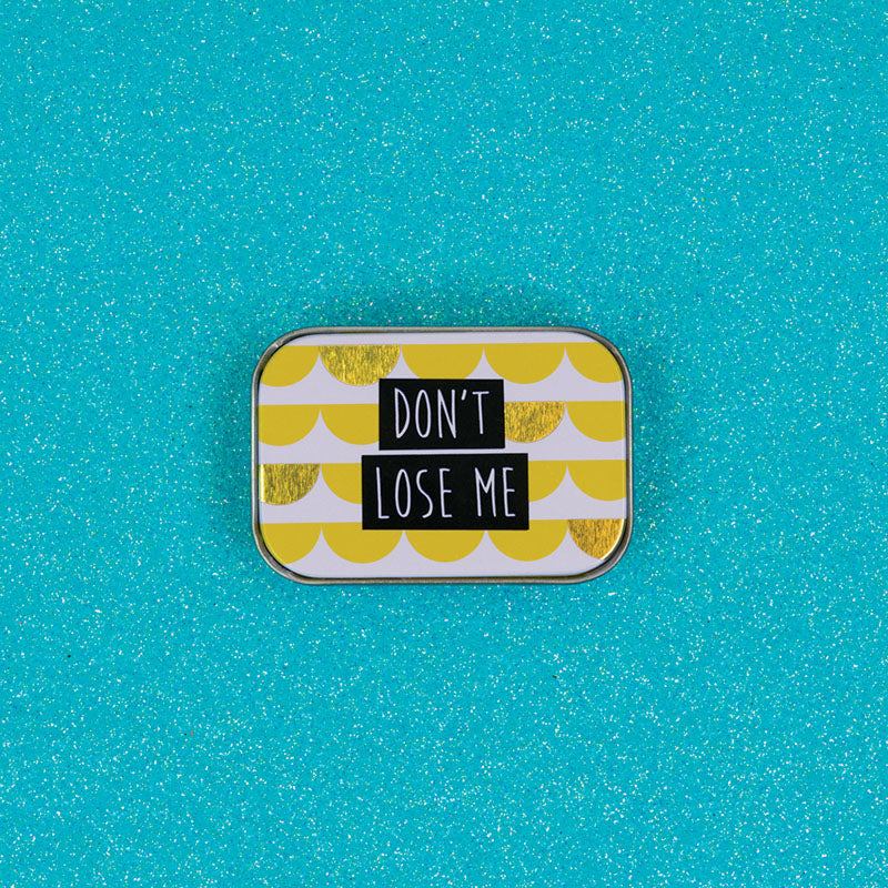 Dont Lose Me Mini Keepsake Trinket Tin