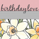 Daffodil Birthday Love Card