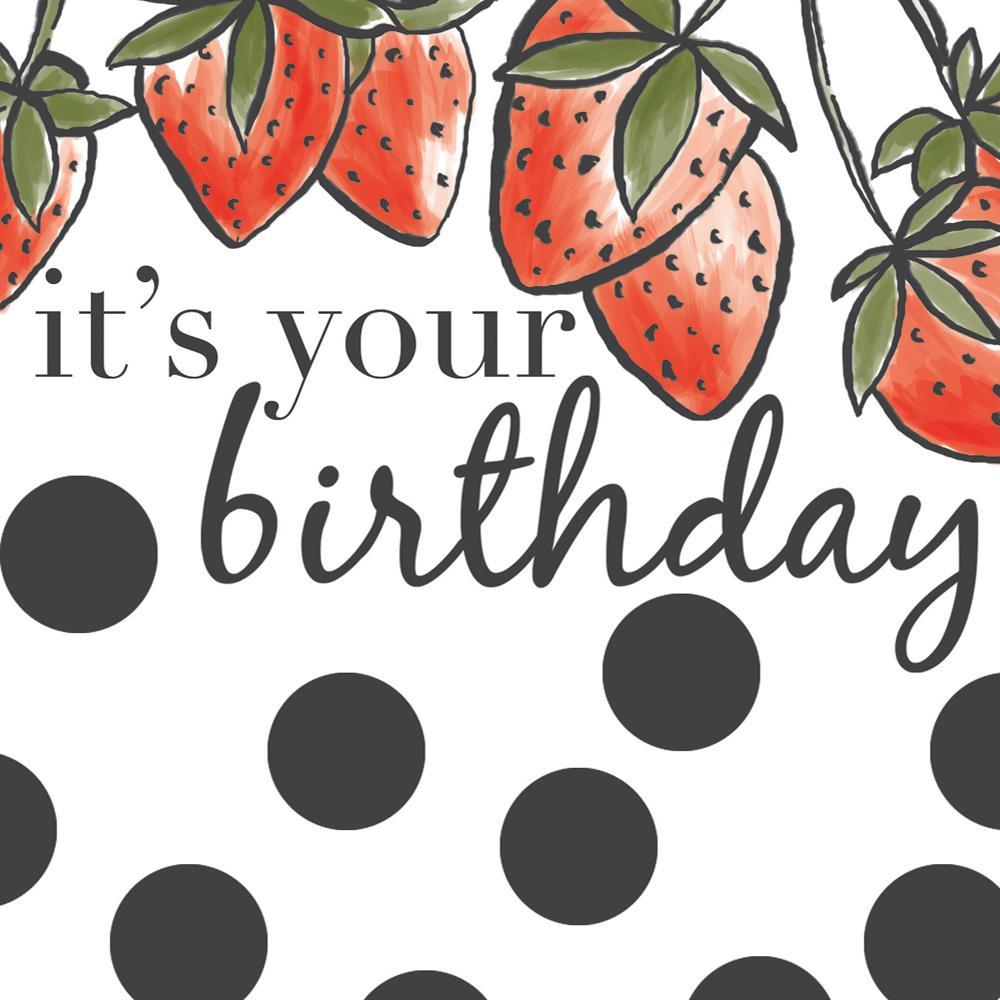 Strawberry It's Your Birthday Card