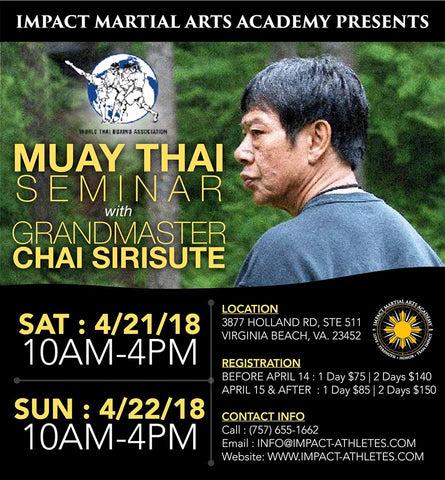Grandmaster Chai Sirisute Two Day Seminar April 2018