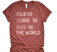 PREODER    Be the good  bella unisex shirt