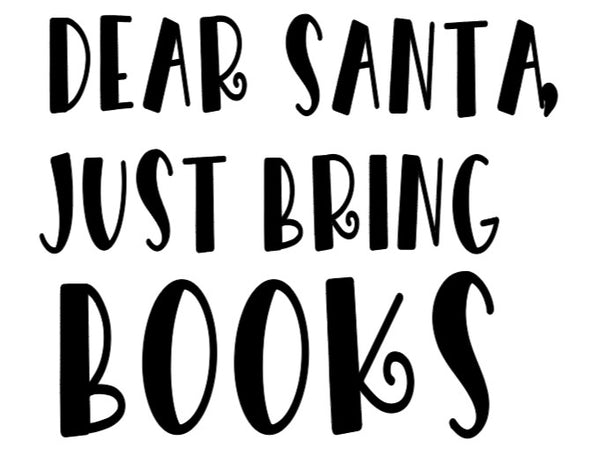 Dear Santa Please Bring Books digital download