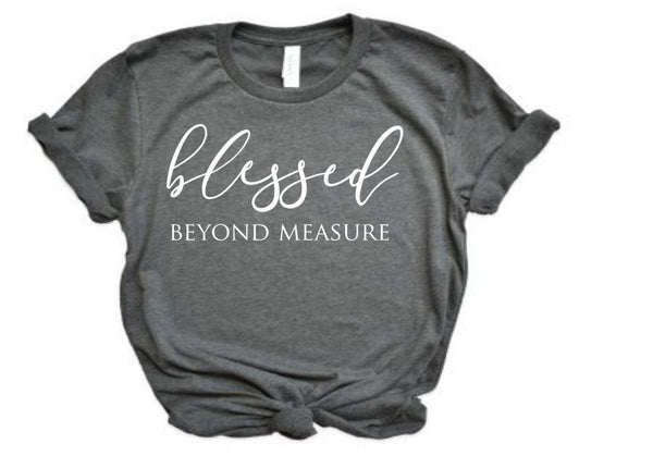 Blessed beyond measure women's tshirt, cute shirt for moms,  mom life, Thanksgiving shirt for women