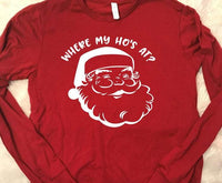 Where are my hos at raglan, christmas gifts, christmas tees, christmas tshirts, funny christmas shirt,