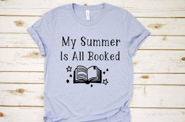 My summer is all booked tee