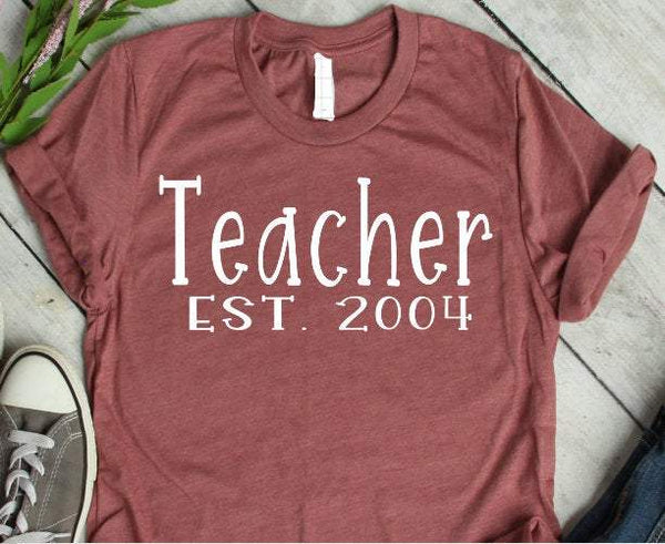 teacher est. date teacher customized tshirt