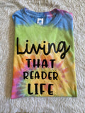 Living that Reader life tee