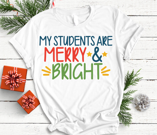 My Students are Merry and Bright Christmas Tee