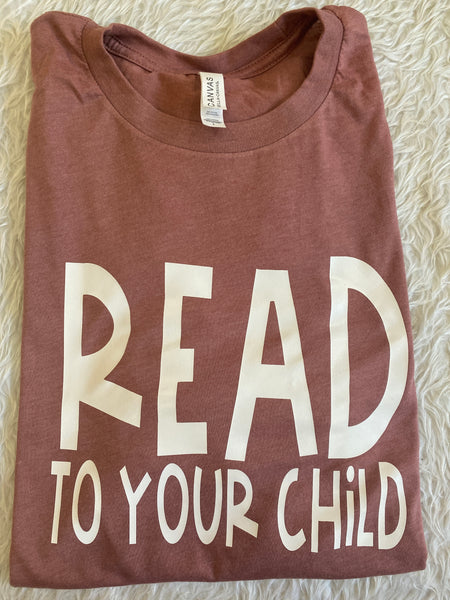 Read to your child tee
