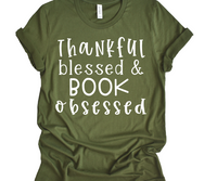 Blessed Grateful and Book Obsessed tee
