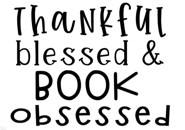 thankful blessed and book obsessed digital file
