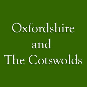 Oxfordshire and The Cotswolds