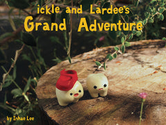 ickle and Lardee's Grand Adventure