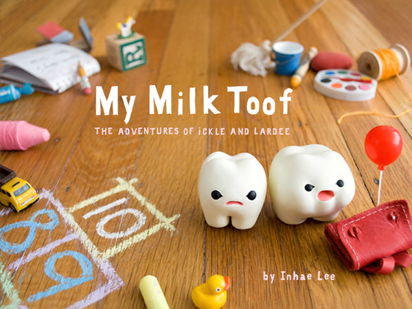 My Milk Toof Book