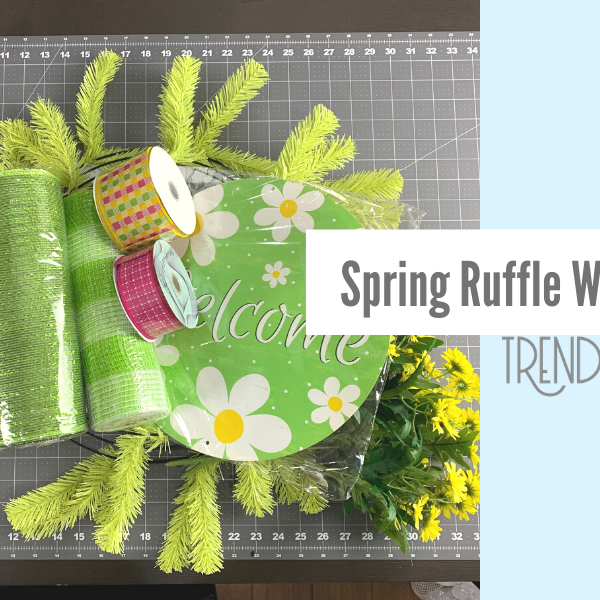 Spring Welcome Ruffle Wreath Tutorial