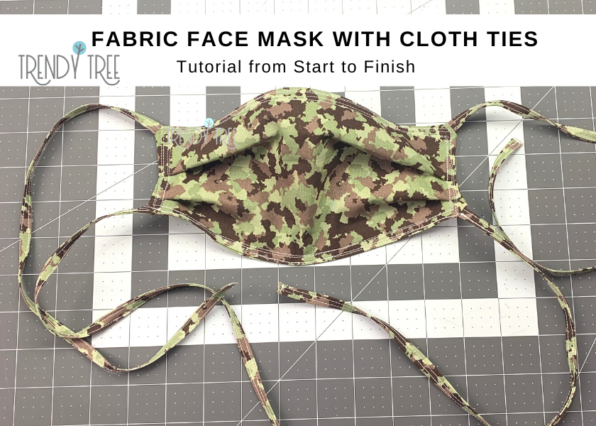 Fabric Face Mask with Cloth Ties Tutorial from Start to Finish