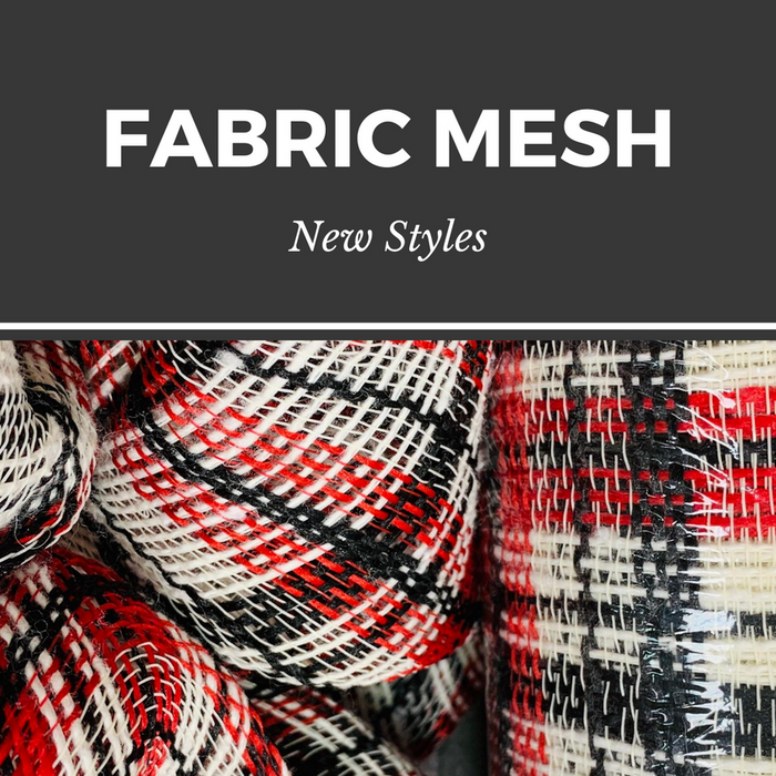 New Fabric Mesh Styles