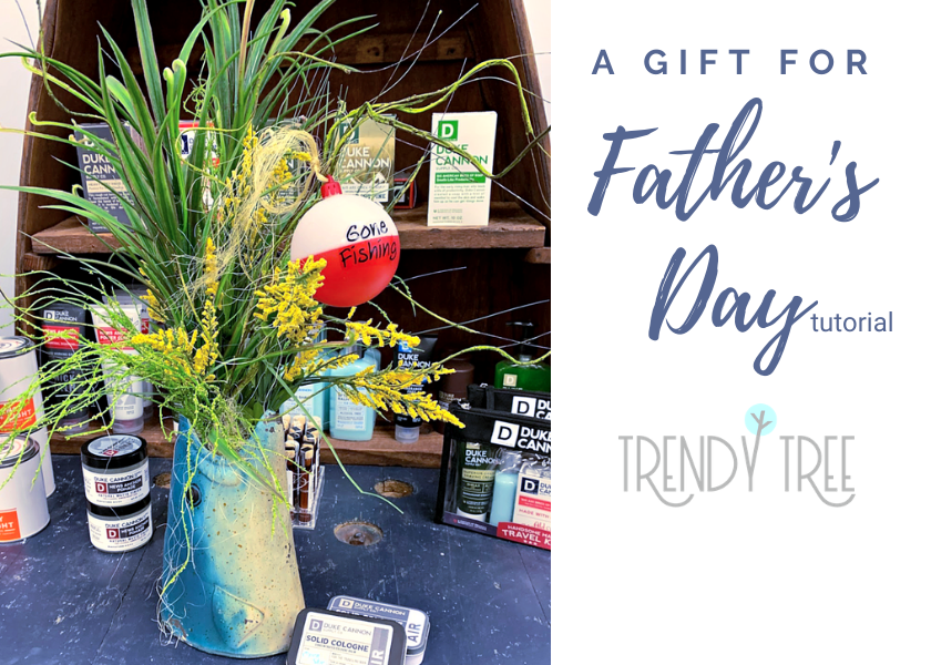 Gone Fishing Father's Day Floral Tutorial