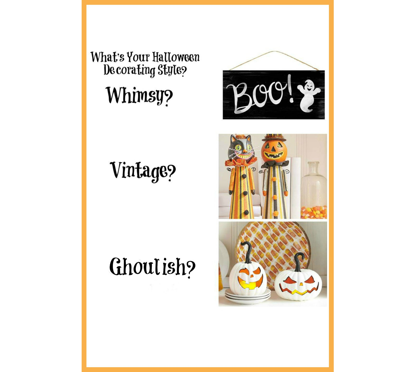 What's Your Halloween Style - Whimsy? Vintage? Ghoulish?