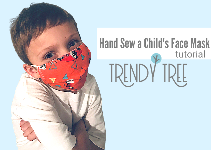 How to Hand Sew a Child's Face Mask