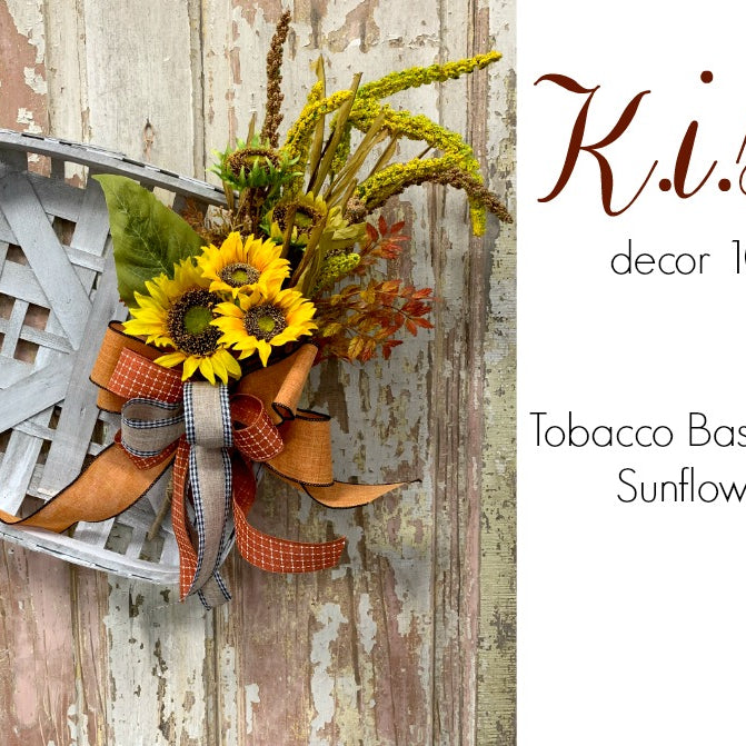 K.I.S.S. Fall Sunflower Tobacco Basket