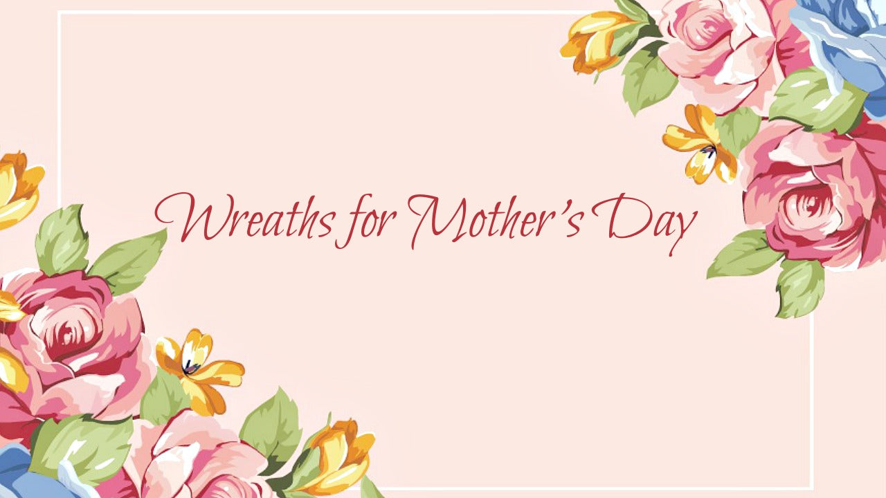 Mother's Day Wreath Gifts
