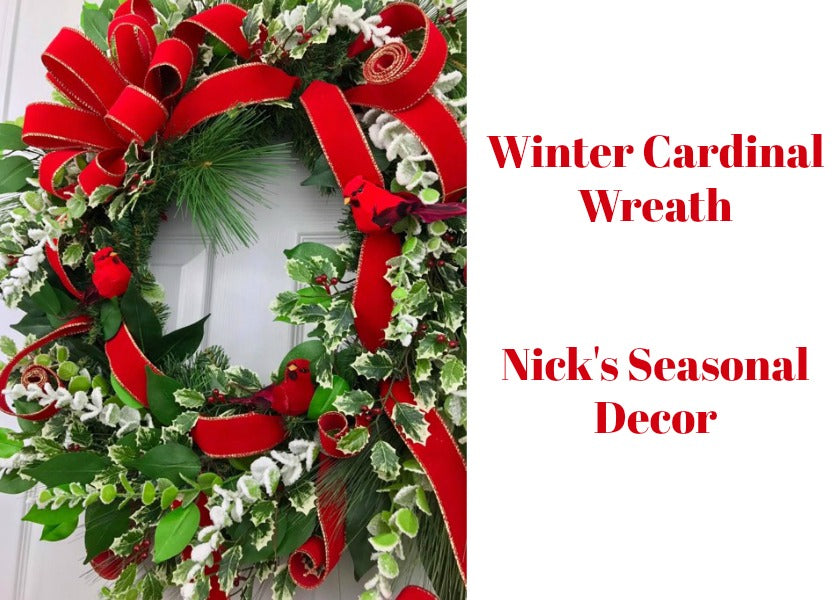 Cardinal Wreath by Nick's Seasonal Decor