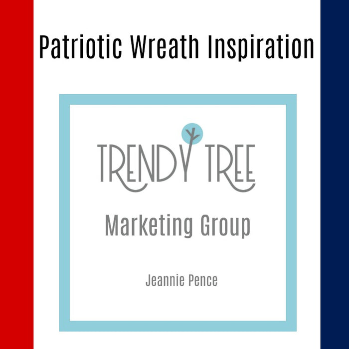 Patriotic Wreath Inspiration from the Trendy Tree Marketing Group