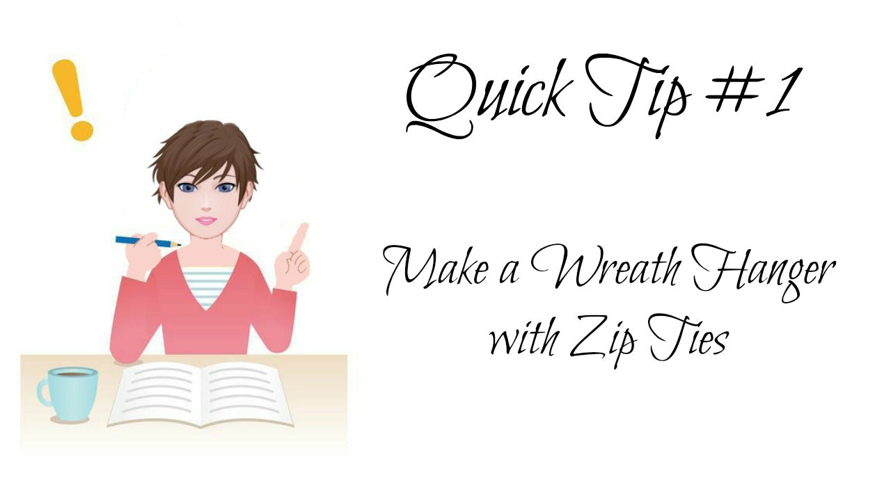 Trendy Tree Quick Tips #1 Make a Wreath Hanger with Zip Ties