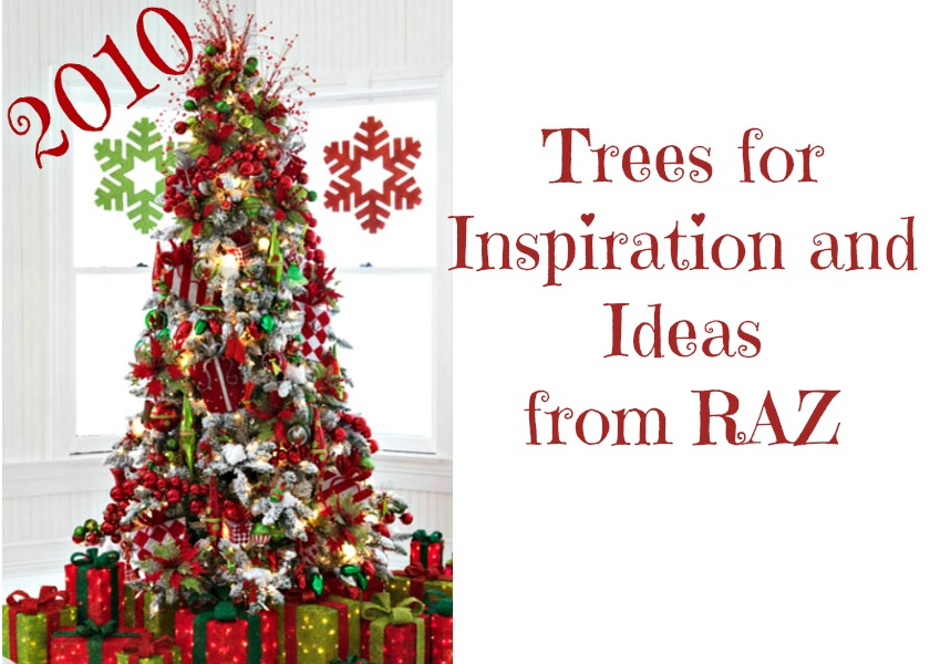 Christmas Tree Inspiration from RAZ 2010