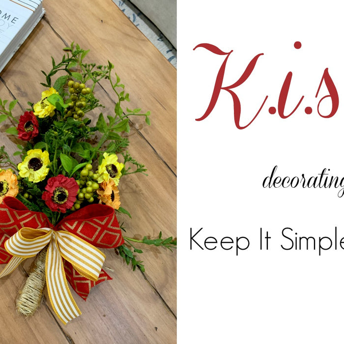 K.I.S.S. Decorating - Keep it Simple Silly 001