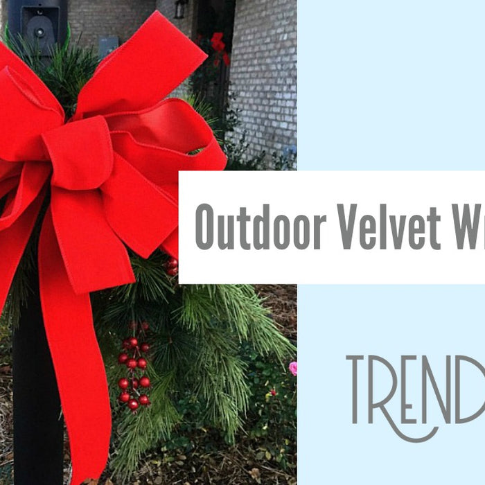 Outdoor Velvet Ribbon Wreath Bow Tutorial