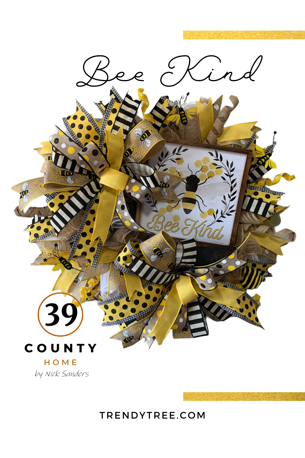 Bee Kind Summer Wreath created by Nick Sanders of 39 County Home
