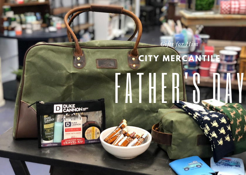 father's day city mercantile