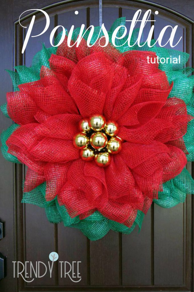 poinsettia wreath, mesh poinsettia wreath, poinsettia tutorial, deco mesh flower, christmas wreath