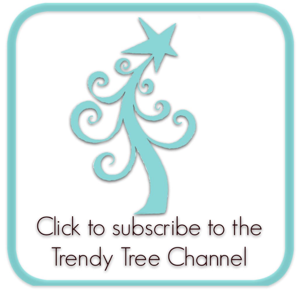 subscribe-trendy-tree-channel
