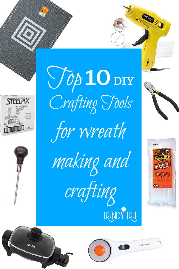 top ten diy tools, crafting tool, wreathing tools, diy tools
