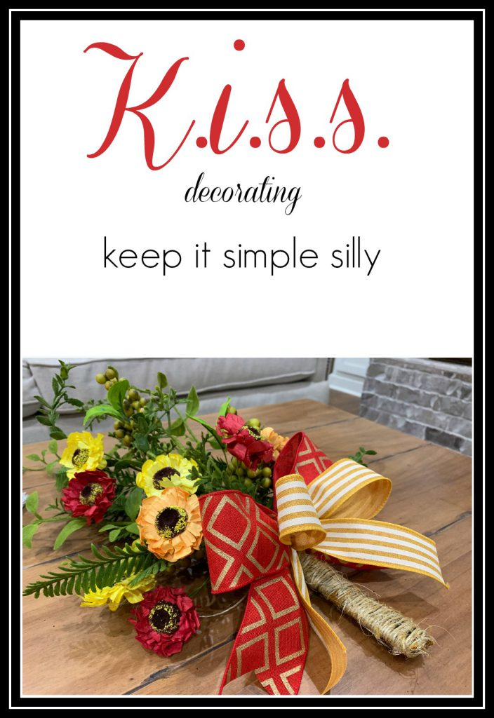 KISS decorating, keep it simply silly, keep it short and simple