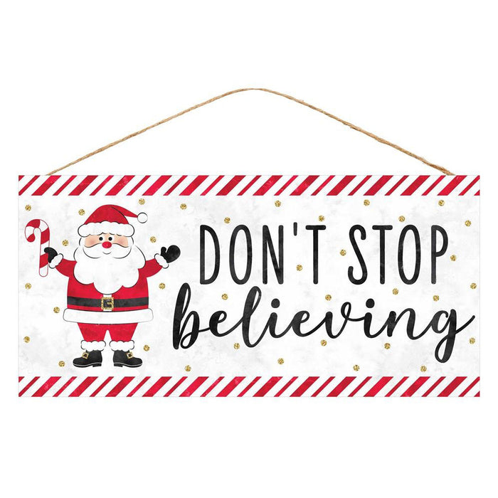 "12.5"" Santa Don't Stop Believing Christmas Sign AP8832"