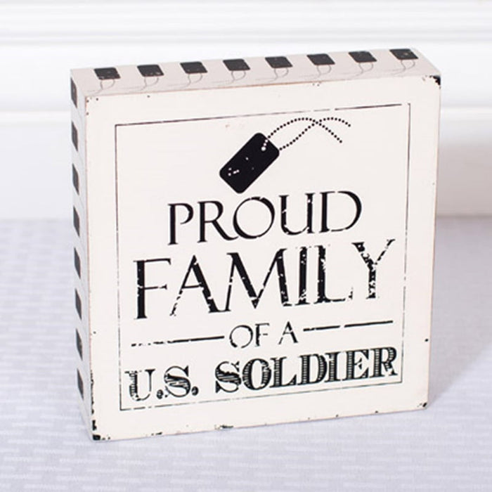 "6"" Proud Family of a US Soldier Wood Sign"