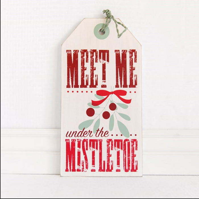 Meet Me Under the Mistletoe Wall Tag Hanging