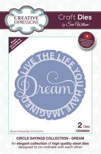 "Creative Expression Sue Wilson ""Dream- Live the Life you Have Imagined"""